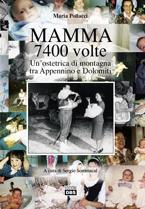 Maria Pollacci: un'ostetrica di montagna tra Appennino e Dolomiti