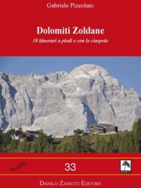 18 itinerari con varianti e note storiche a piedi e con le ciaspole tra Bosconero, Pelmo, Civetta, San Sebastiano-Tamer e Mezzodì-Pramper.