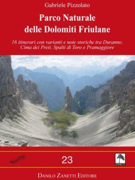 16 itinerari con varianti e note storiche tra Duranno, Cima dei Preti, Spalti di Toro e Pramaggiore.