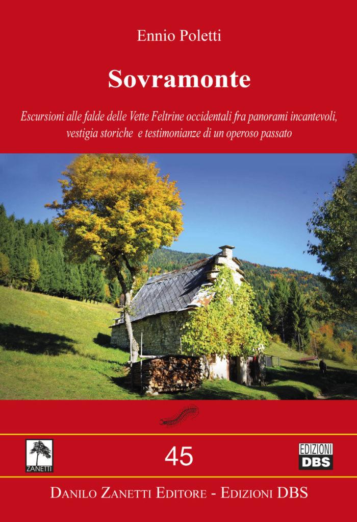 Sovramonte - itinerari-guida alle escursioni sulle falde delle Vette Feltrine occidentali