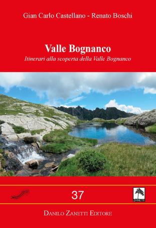 Valle Bognanco Itinerari alla scoperta della Valle Bognanco