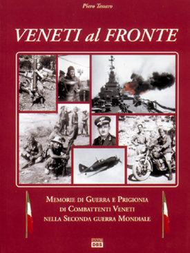 Seconda guerra mondiale: veneti al fronte