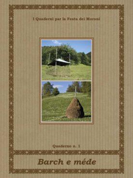 DBS Editore - Barch e mede. Il mondo agricolo montano