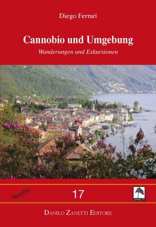 Cannobio und Umgebung. Wanderungen und Exkursionen.