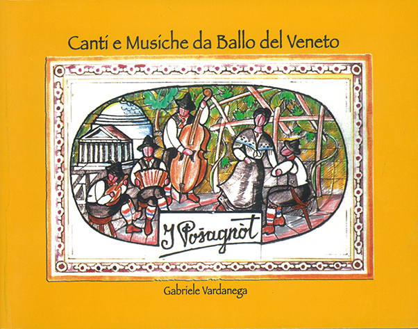 Canti e musiche da ballo nel Veneto