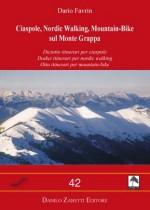 Ciaspole, Nordic Walking, Mountain-Bike per tutti sul Monte Grappa