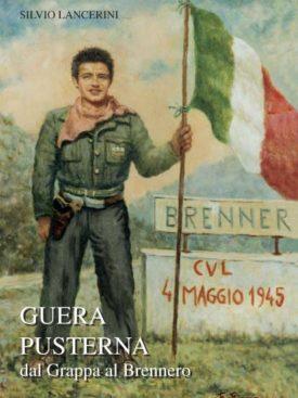 Resistenza nella seconda guerra mondiale dal Grappa al Brennero