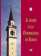 Il paese e la parrocchia di Seren-EdizioniDBS
