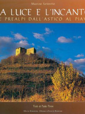 Le Prealpi dall'Astico al Piave raccontate dagli scatti fotografici di Maurizio Sartoretto.