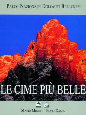 Le Dolomiti: un libro fotografico con indicazione di percorsi e itinerari
