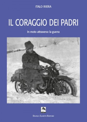Il_coraggio_dei_padre_in_moto_attraverso_la _guerra