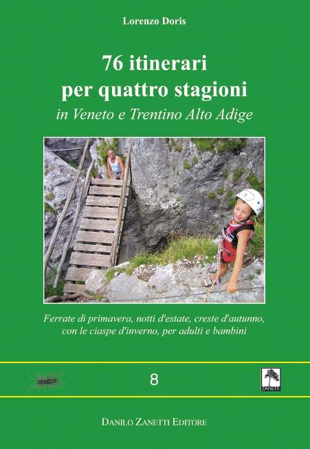 itinerari tra Verona, Vicenza, Belluno, Treviso, Trento e Bolzano
