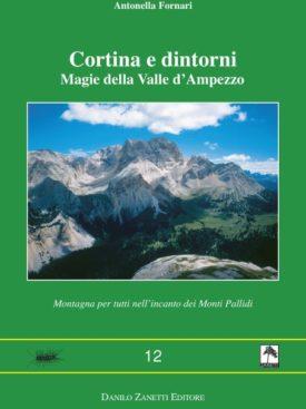 Guida alle Dolomiti di Cortina. 20 itinerari.
