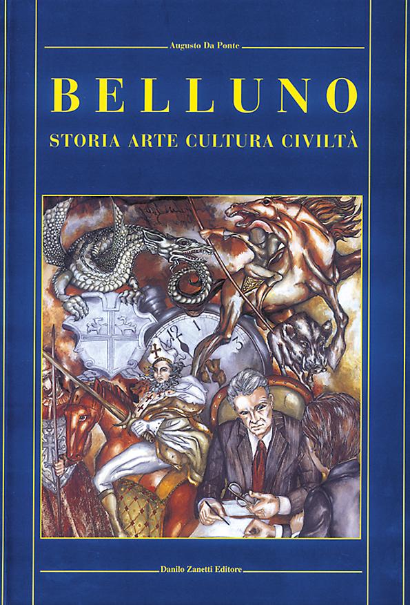 Belluno storia arte cultura www.dbszanetti.it