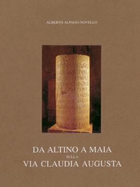 Da Altino a Maia sulla via Claudia Augusta_www.dbszanetti.it