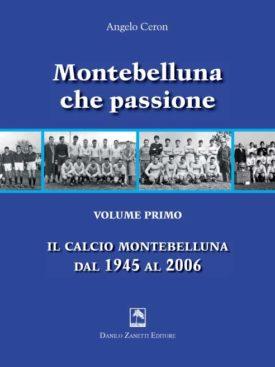 Il Calcio Montebelluna 1945 - 2006