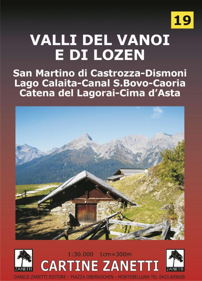 Valli del Vanoi e di Lozen. Cartina turistica - Wanderkarte - Tourist map Mappa scala 1:30.000 Cartine Zanetti nr 20