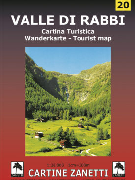 Valle di Rabbi Cartina turistica - Wanderkarte - Tourist map Mappa scala 1:30.000 Cartine Zanetti nr 20