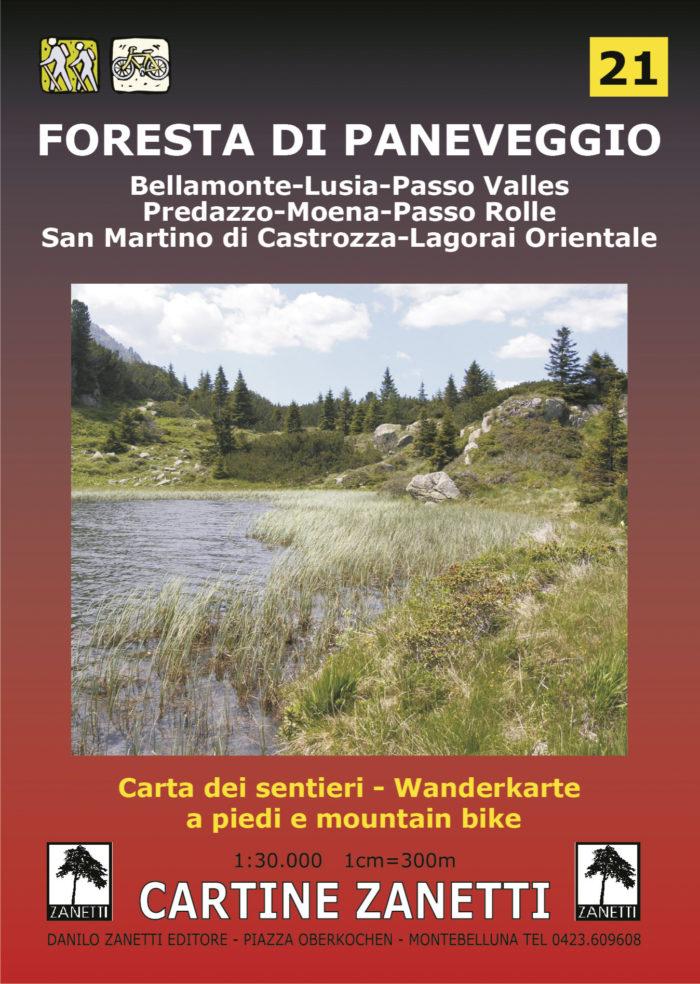 Foresta di Paneveggio, Bellamonte, Lusia, Passo Valles, Predazzo, Moena, Passo Rolle, San Martino di Castrozza, Lagorai orientale