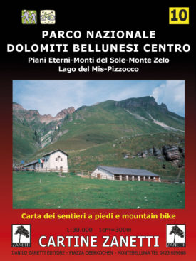 Parco Nazionale Dolomiti Bellunesi, Piani Eterni, Monti del Sole, Monte Zelo, Lago del Mis, Pizzocco Mappa scala 1:30.000 Cartine Zanetti nr. 10