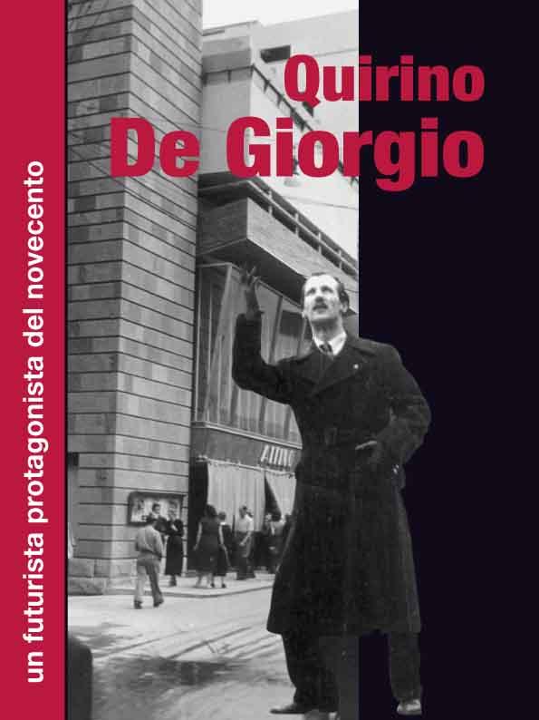 Quirino De Giorgio_futurismo