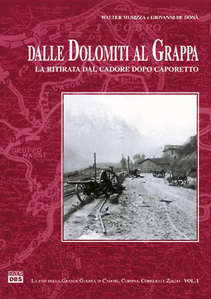 Grande Guerra: dalle Dolomiti al Grappa.