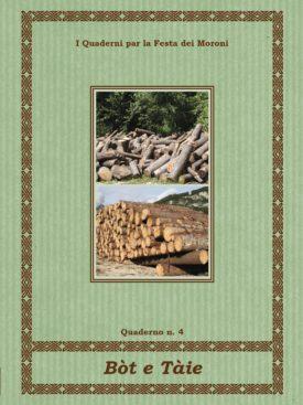 Il bosco ieri ed oggi: un racconto per parole ed immagini fatto a più voci da chi nel bosco vive, lavora, crea o indaga attraverso carte d'archivio.