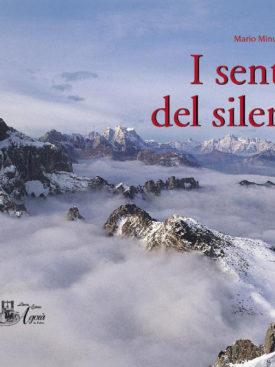 Le Dolomiti più belle raccontate per parole e immagini ed attraverso 25 suggestivi itinerari nel Parco Nazionale Dolomiti Bellunesi.