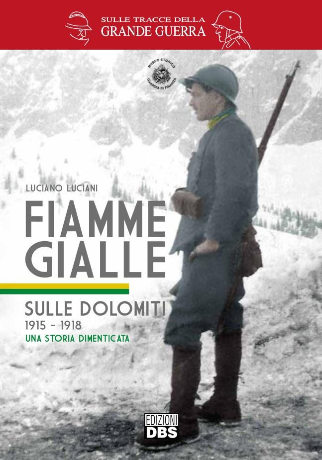 Il contributo dei finanzieri sul fronte più alto della Grande Guerra è ricostruito dal Generale C.A. Luciano Luciani. Una storia dimenticata per oltre cento anni, fatta di azioni eroiche ma compiute nel silenzio.