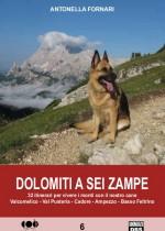 32 itinerari con il cane sulle Dolomiti e le Prealpi. Dal Trentino al Veneto indicazioni e note anche dedicate alle possibili difficoltà canine.