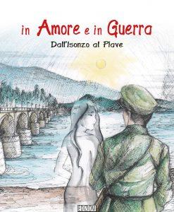 Romanzo storico sulla Grande Guerra, dalle batteglie dell'Isonzo alla disfatta di Caporetto