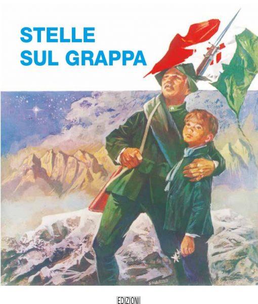 Stelle il Grappa, il romanzo di Luigi Tatto che racconta l'anno della fame: dalla disfatta di Caporetto alla fine della guerra.