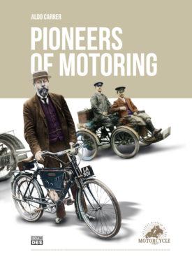 I pionieri della motocicletta