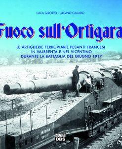 Il ruolo dell'artiglieria pesante e dell'aviazione francese nella battaglia sull'Ortigara. Una storia inedita.