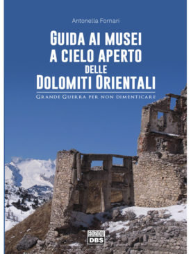 Guida ai Musei all'aperto delle Dolomiti Orientali