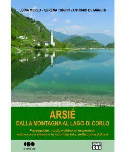 Guida ad Arsiè e al suo lago