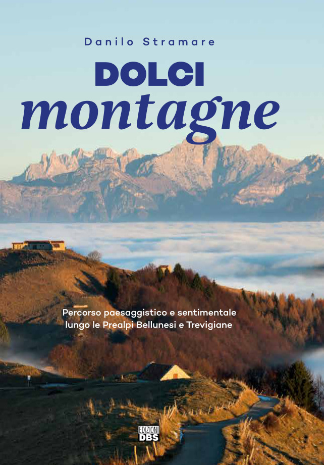 Dolci montagne. Percorso da Milies a Col Visentin, tra Prealpi Trevigiane e Prealpi Bellunesi.