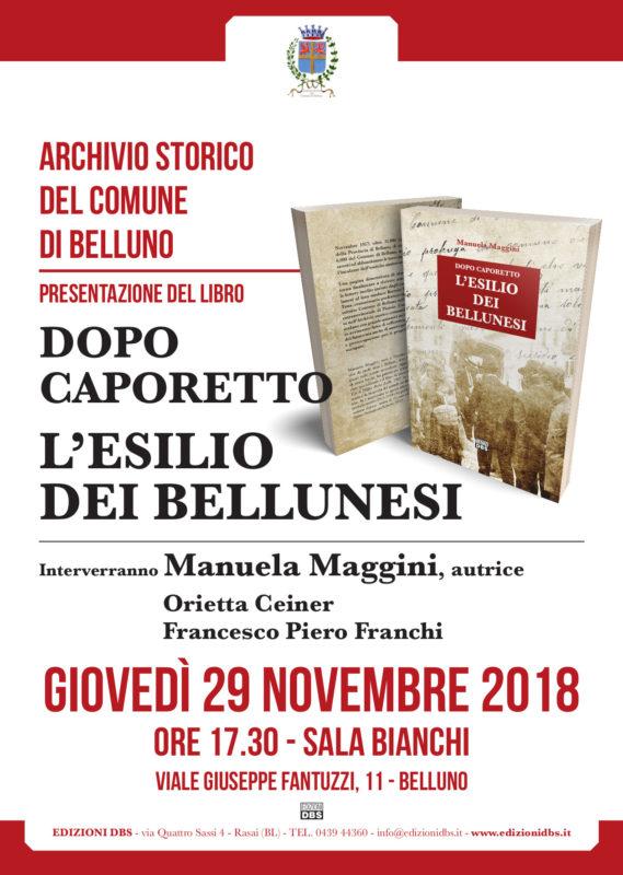 """Presentazione del libro di Manuela Maggini """"Dopo Caporetto. L'esilio dei Bellunesi"""""""